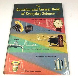 1961 The Question & Answer Book Everyday Science